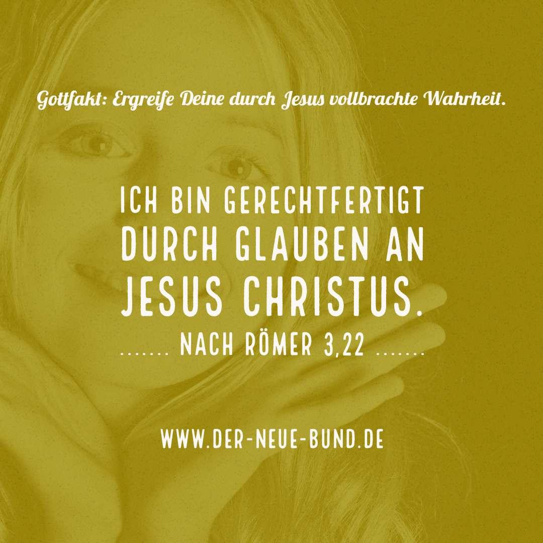 Ich bin gerechtfertigt durch glauben an jesus christus