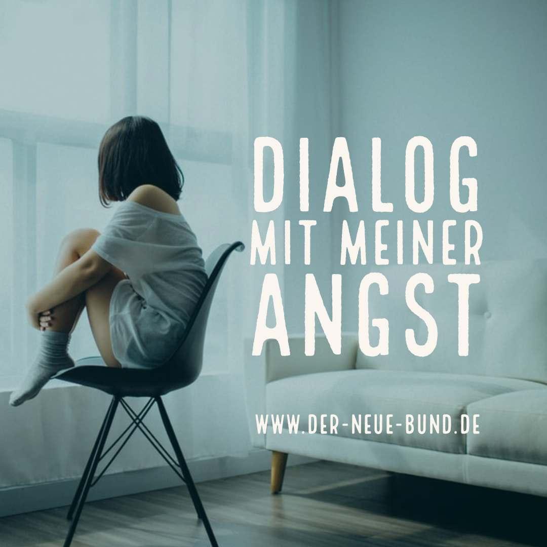 dialog mit meiner angst