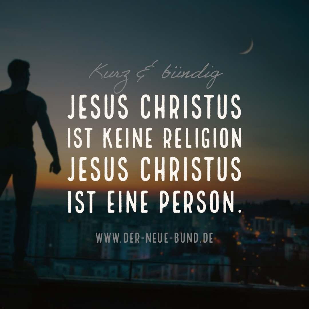 jesus ist keine religion jesus ist eine person