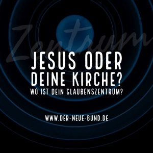 jesus oder kirche glaubeszentrum