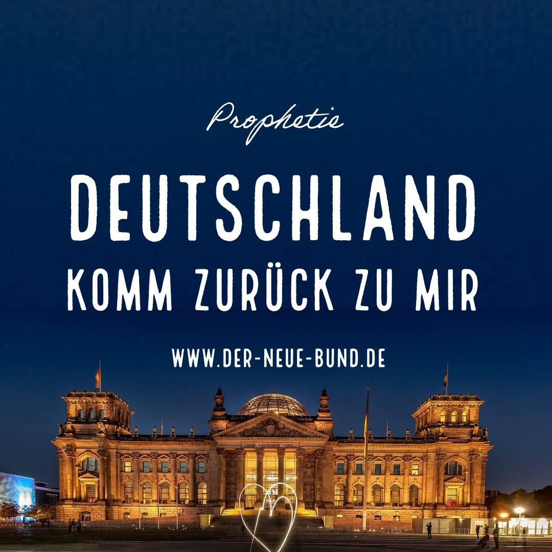 prophetie deutschland komm zurueck zu mir