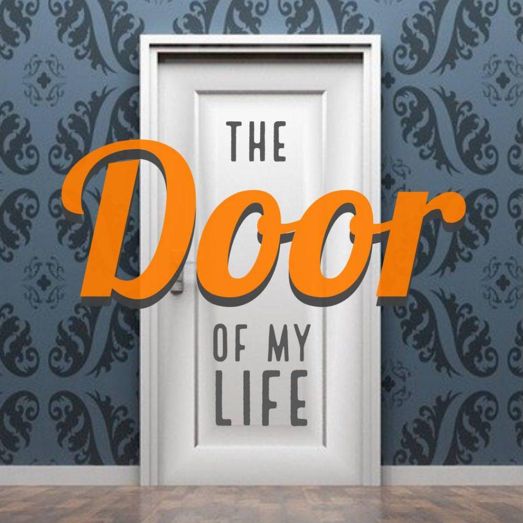 the door of my life